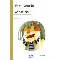 Mutlukent'in Yöneticisi