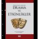 İlköğretim Birinci Kademede Drama ve Etkinlikler