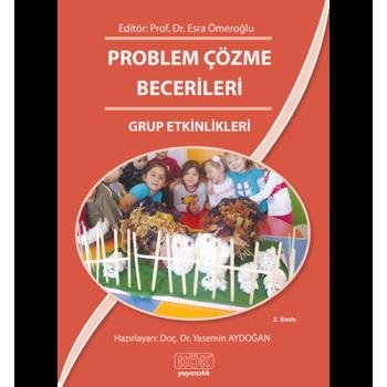 Problem Çözme Becerileri Grup Etkinlikleri