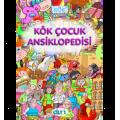 Kök Çocuk Ansiklopedisi 1. CİLT