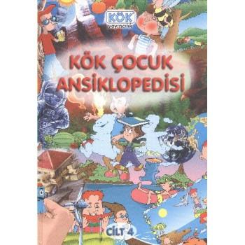 Kök Çocuk Ansiklopedisi 4. CİLT
