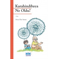 Karahindibaya Ne Oldu ?