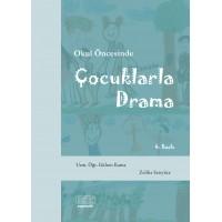 Okul Öncesinde Çocuklarla Drama