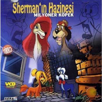 SHERMAN'IN HAZİNESİ (MİLYONER KÖPEK ) 1 CD
